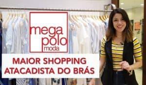 Shopping Mega Polo Moda no Brás em São Paulo - SP